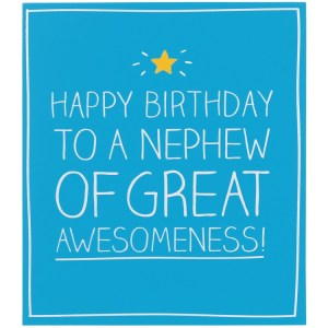 Nephew Quotes Happy Birthday To A Nephew Of Great Awesomeness