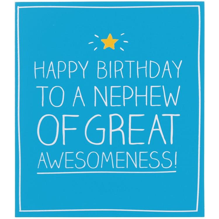 Nephew Quotes Happy Birthday To A Nephew Of Great Awesomeness