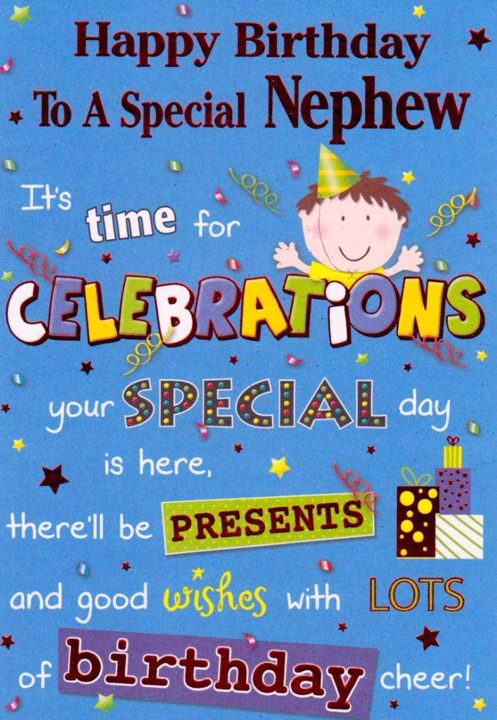 Nephew Quotes Happy Birthday To A Special Nephew It's Time For Celebrations Your Special Day Is Here There'll Be Presents