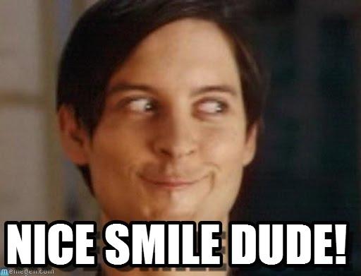 Nice Smile Dude