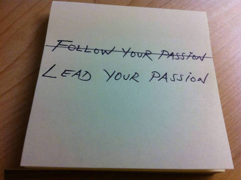 Passion Quotes Lead Your Passion