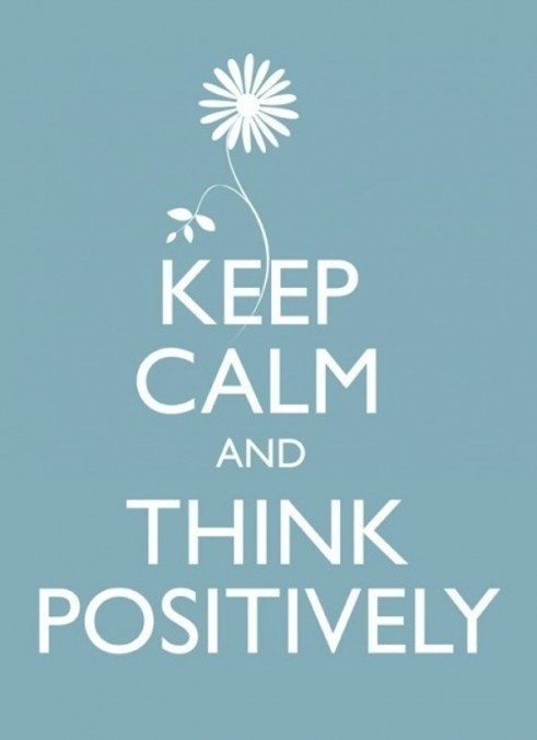 Positive Quotes keep calm and think positvely