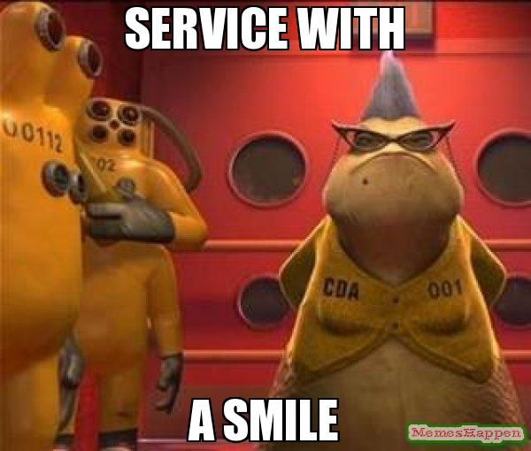 Service With A Smile Meme