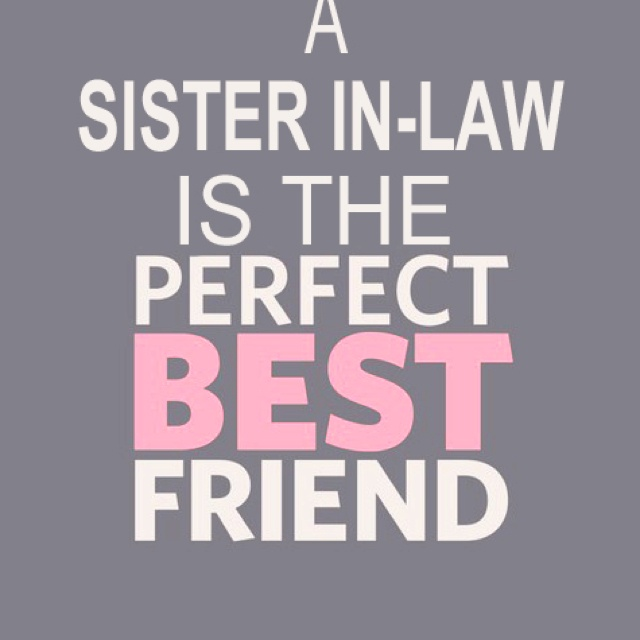 Sister In Law Quotes And Sayings 06