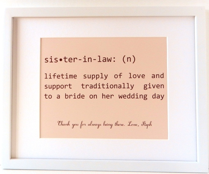 Sister In Law Quotes Sister In Law lifetime supply of love and support traditionally given to a bride on her wedding day