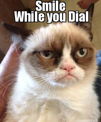 Smile While You Dial Cat