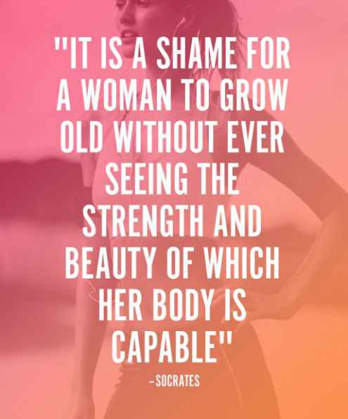 Strength Quotes It Is A Shame For A Women To Grow Old Without Ever Seeming The Strength