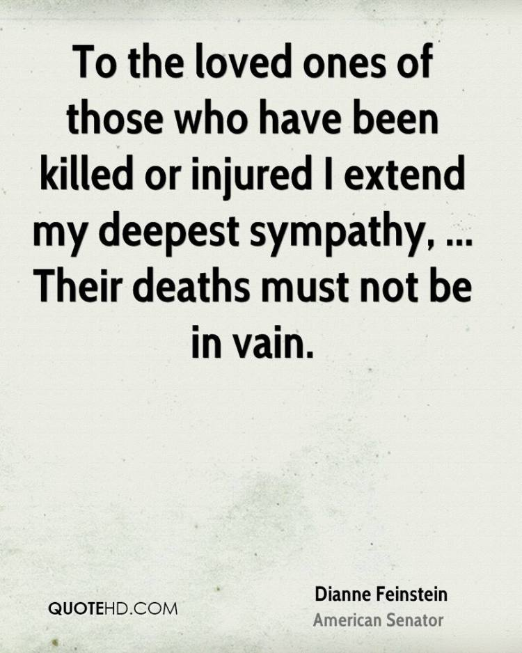 Sympathy Quotes to the loved ones of those who have been killed or injured i extend my deepest sympathy...
