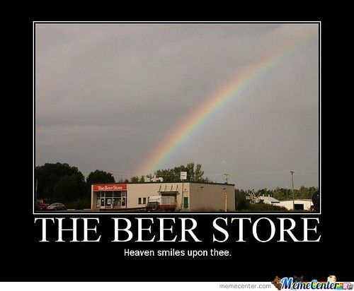The Beer Store Heaven Smiles Upon Thee Funny Beer Meme