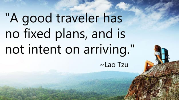 Travel Quotes a good traveler has no fixed plans, and is ...