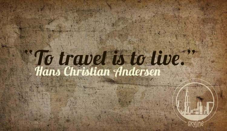 Travel Quotes to travel is to live. (2)