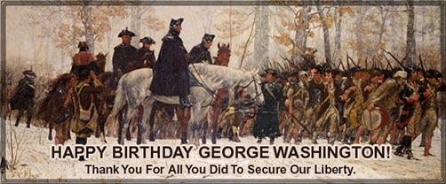 Wishing You A Very Happy Birthday Of 1st President George Washington
