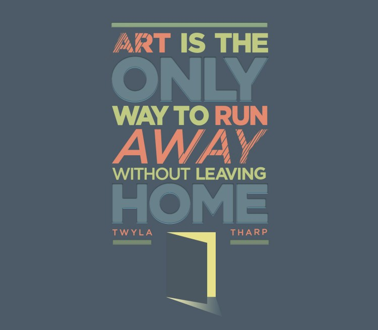 Art quotes art is the only way to run away without