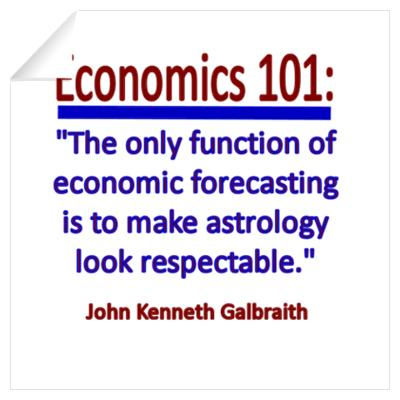 Astrology Quotes economics 101 the only function of comic forecasting is to make astrology look respectable