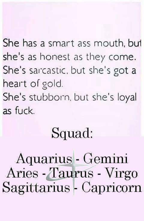 Astrology Quotes she has a smart ass mouth but she's as honest as they come she's sarcastic