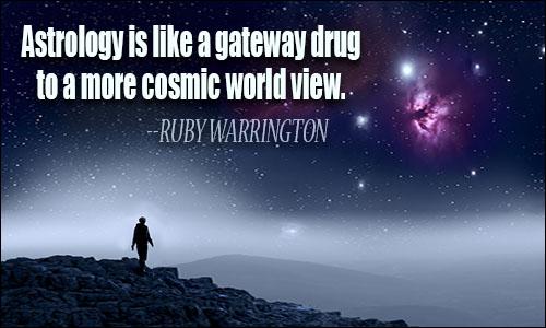 Astrology Sayings astrology is like a gateway drug