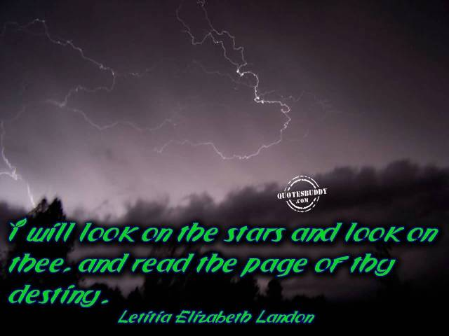 Astrology Sayings i will look on the stars and look on thee and read the page of the