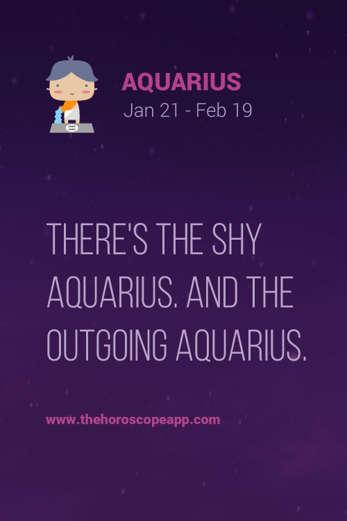 Astrology Sayings there's the shy Aquarius and the