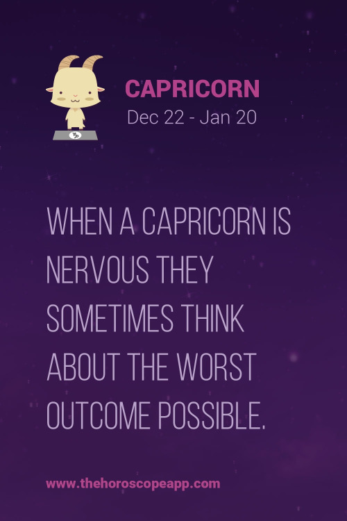 Astrology Sayings when a Capricorn is nervous