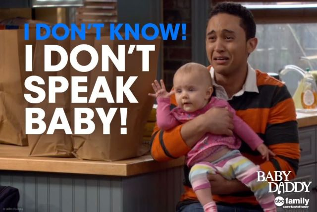 Baby Daddy Quotes i don't know i don't speak baby