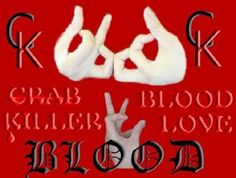 Blood Gang Quotes crab blood killer love blood