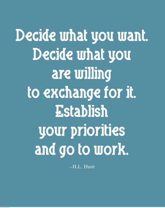 Business Quotes decide what you want decide what you are willing