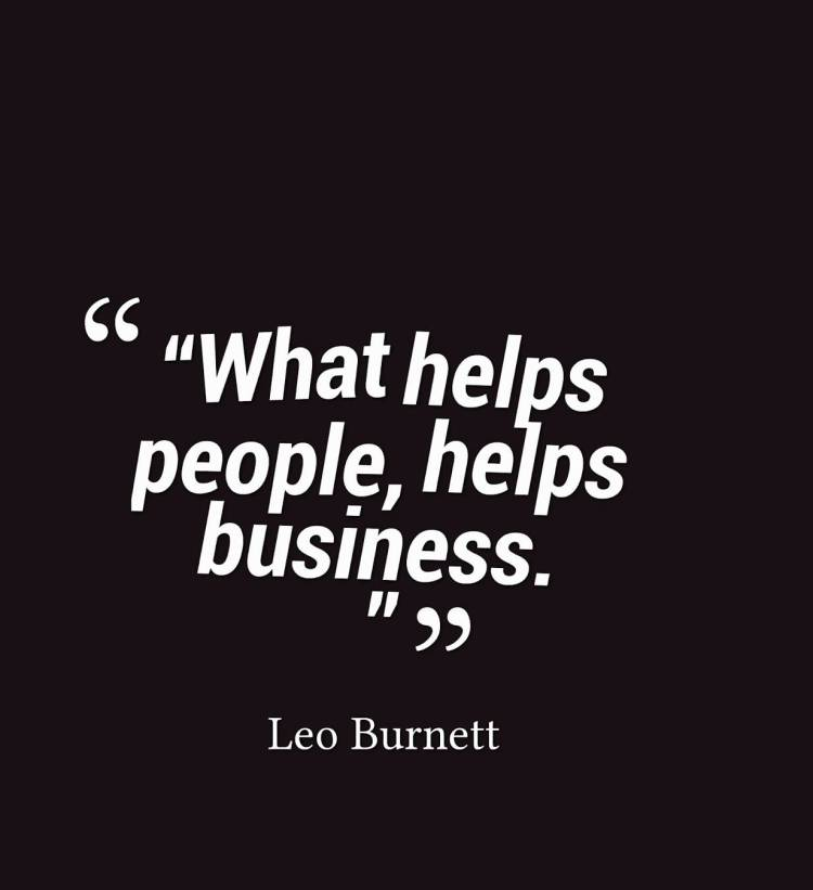 Business Quotes what helps people helps business`