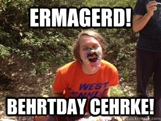 Cake Meme ermagered birthday cegrke
