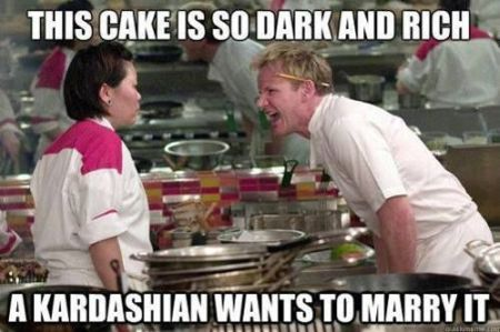 Cake Memes This cake is so dark and rich a kardashian wants to marry it