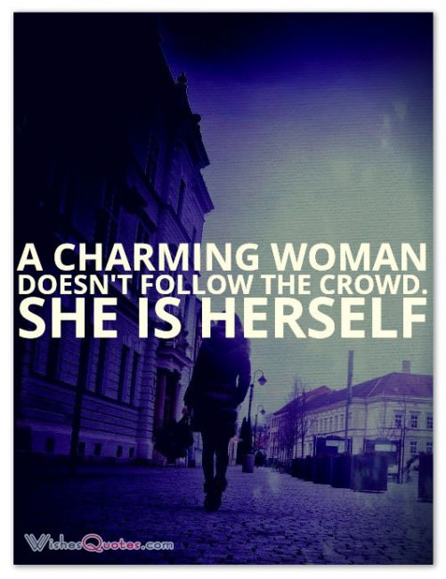 Charming sayings a charming woman doesn't follow