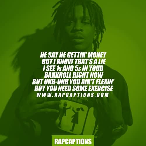 Chief Keef Quotes he say he gettin money but i know thats a lie i see 1s