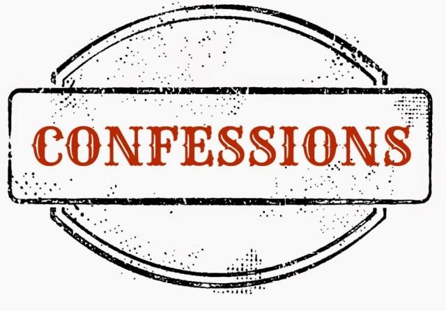 Confession Day 23