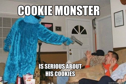 Cookie monster is serious about his cookies Cookie Meme (20)