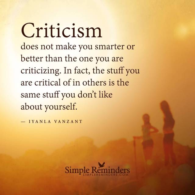 Criticize sayings criticism does not make you smarter