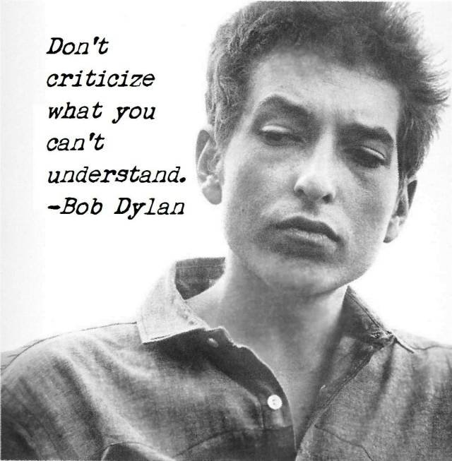 Criticize sayings don't criticize what you can't understand