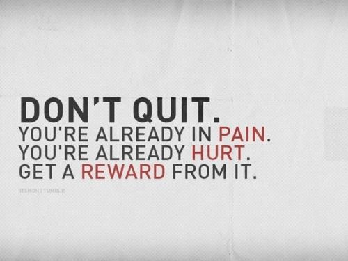 Depression Recovery Quotes don't quit you're already in pain