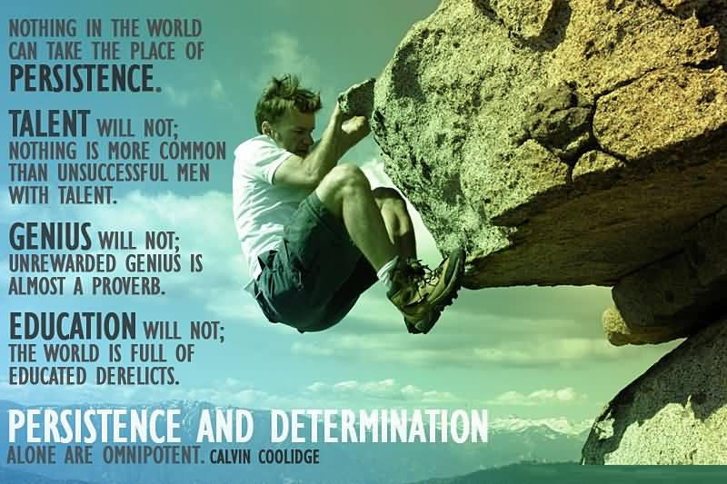 Determination Quotes nothing in the world can take the place