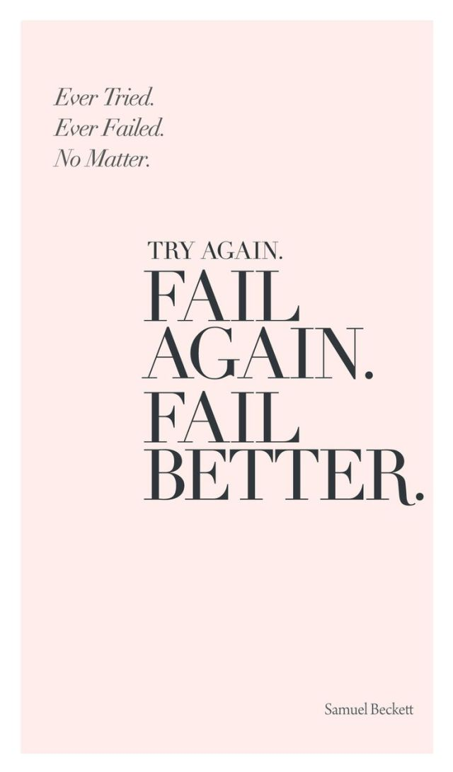 Determination sayings try again fail again fail better