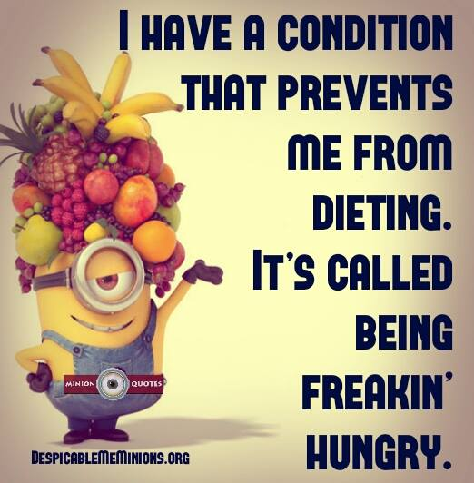 Diet sayings i have a condition that prevents me from dieting