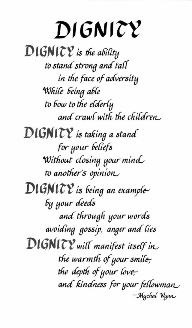 Dignity Quotes dignity is the ability to stand strong