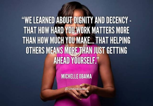 Dignity Quotes we learned about dignity and decency that how hard