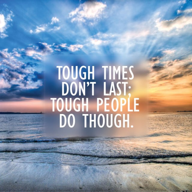 Drug Recovery Quotes tough times don't last tough