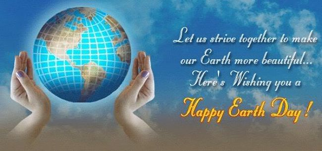Earth Day Quotes let us strive together to make our earth more beautiful