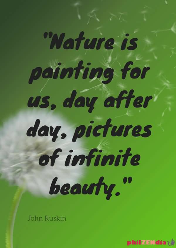 Earth Day Quotes nature is painting for us day after day picture