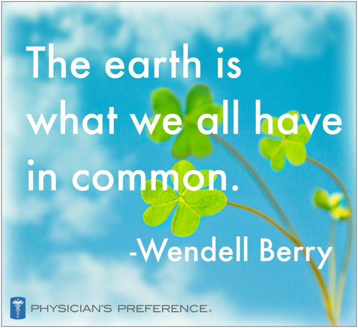 Earth Day Sayings the earth is what we all have in common