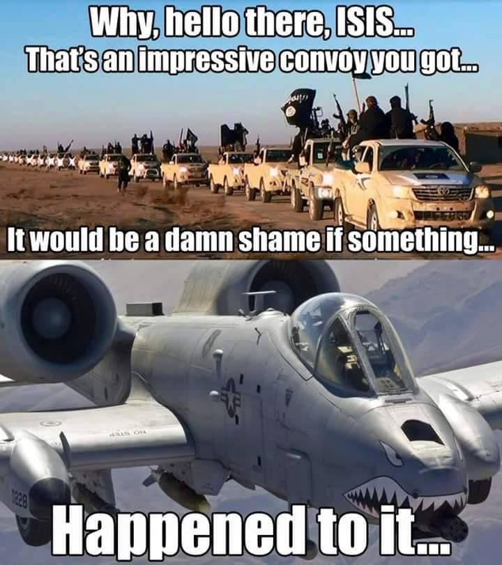 Funny Army Image why hello there isis that's an impressive convey you got it would