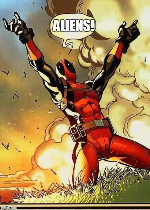 Funny Deadpool Meme Aliens!