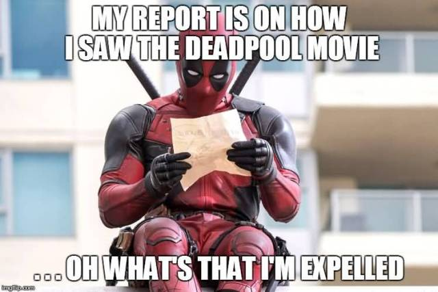 Funny Deadpool Memes My Report Is On How I Saw The Deadpool Movie
