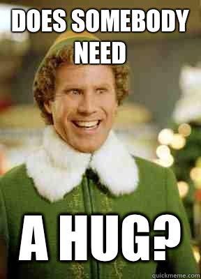 Funny Hug Meme does somebody need a hug