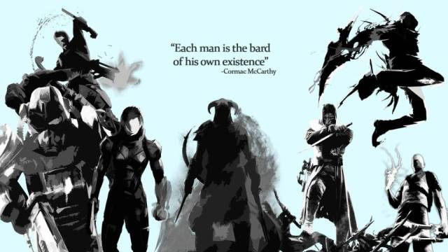Games Quotes each man is the bard of his own existence